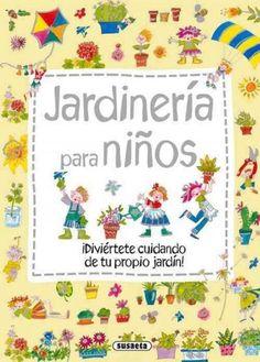 Jardineria para ninos / Gardening for Children