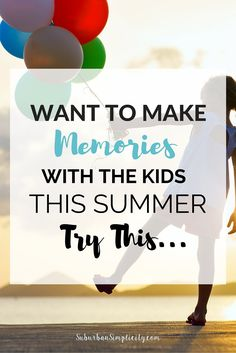 Create lasting memories for your family and keep kids entertained this summer with these fun ideas.  Most don't cost a lot and our kids love this special tradition we started years ago. | Summer DIY