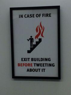 ¡No twittear en caso de incendio!
