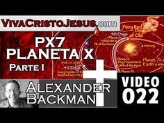 P7X PLANETA X EN LA BIBLIA   PARTE 1