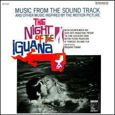 """""""The Night Of The Iguana"""" (1964, MGM).  Music from and inspired by the movie soundtrack."""