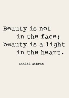 Beauty is not in the face; beauty is a light in the heart. Check out more inspirational quotes by checking out TOMS Who We Are board. beautiful quotes 20 Of Our Favorite Beauty Quotes To Remember Positive Quotes, Motivational Quotes, Inspirational Quotes, Mantra Quotes, Words Quotes, Wise Words, Quotes Quotes, Swag Quotes, Music Quotes