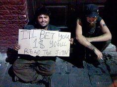"""""""Eu aposto U$ 1,00 que você lerá este cartaz."""""""