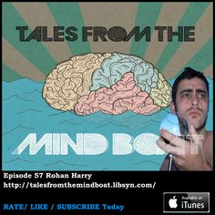 Episode 56 of Tales from the Mind Boat in the weeks episode I talk about double shifts at a potato factory and seeing the real life wizard of Elstenwick. Also on show is comedian Rohan Harry with a tale about waking up in a hospital bed after a three week coma.   Follow Rohan Harry on Twitter Follow Rohan on Instagram