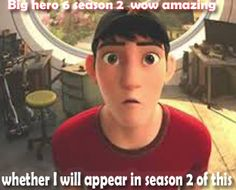 Will Tadashi hamada will be in season 2