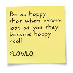 @FLOWLO happy quote