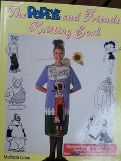 THE POPEYE AND FRIENDS KNITTING BOOK by Melinda Cross EUC! See photo details! #MelindaCross