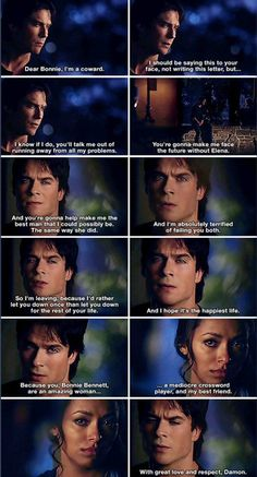 Fave scene.When Damon tells Bonnie what he wrote in the letter he left her