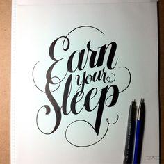 Earn Your Sleep