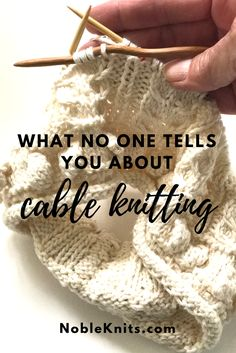 Knitting Tip: What no one tells you about cable knitting