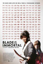 Watch Blade of the Immortal Full M0vie direct download free with high quality audio and video HD| MP4| HDrip| DVDrip| DVDscr| Bluray 720p| 1080p as your required formats