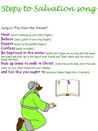 Steps to salvation song color poster...with scripture references to Romans 10 and Acts 2...song is to tune of Pop Goes the Weasel salvat song, kid