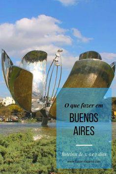 O que fazer em Buenos Aires, capital da Argentina. Roteiros para 3, 5 e até 7 dias, para quem conhece a cidade pela primeira vez ou está voltando!
