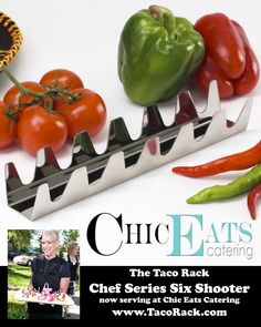 Chic Eats Catering, needed our largest Taco Rack, our Chef Series Six Shooter, for her growing business. They found their answer in our design. Stop by our site, to find the perfect match to your menu needs at The Taco Rack, www.TacoRack.com