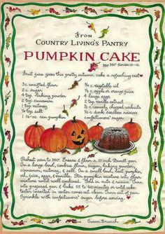 Samhain - Day Of The Dead - Ancestors = Pumpkin Cake, Susan Branch Old Recipes, Vintage Recipes, Pumpkin Recipes, Recipies, Fall Desserts, Just Desserts, Dessert Recipes, Thanksgiving Recipes, Holiday Recipes