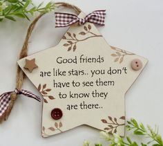 Friends are like Stars Neutral Wooden STAR Plaque Diy Crafts For Adults, Easy Diy Crafts, Diy Craft Projects, Craft Gifts, Diy Gifts, Special Friend Gifts, Happy Valentines Day Wishes, Wood Block Crafts, Wooden Stars