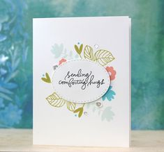 SSS Handwritten Floral Greetings; SSS June card kit 2016; Sympathy; flowers; clean and simple; fast; quick; hugs