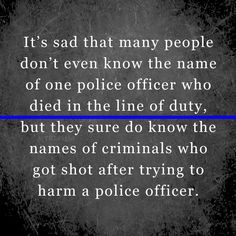Police Officer Wife, Police Wife Life, Love Smile Quotes, Great Quotes, Hard Truth, Truth Hurts, Cops Humor, Police Lives Matter, Blue Line Police