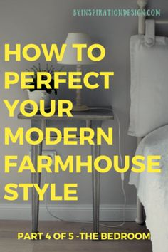 Find the Best Modern Farmhouse Bedroom Decor