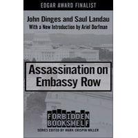 Assassination on Embassy Row by John Dinges & Saul Landau