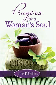 Prayers for a Woman's Soul