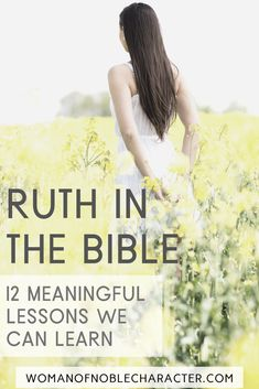 Exploring the life and faith of Ruth in the Bible. The Book of Ruth and the lessons we can learn from the story of Ruth and Naomi. The Story Of Ruth, Book Of Ruth, Bible Study Lessons, Scripture Study, Bible Verses Quotes, Bible Scriptures, Quotes Quotes, People Quotes, Lyric Quotes