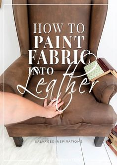 A STEP BY STEP ON HOW TO PAINT A FAUX LEATHER FINISH ON UPHOLSTERY FABRIC! Chair Makeover, Furniture Makeover, Furniture Ideas, Fabric Painting, Diy Painting, Paint Fabric, Refurbished Furniture, Painted Furniture, Leather Wingback Chair