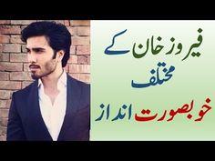 Beautiful styles of Feroze Khan | یروز خان کے مختلف خوبصورت انداز