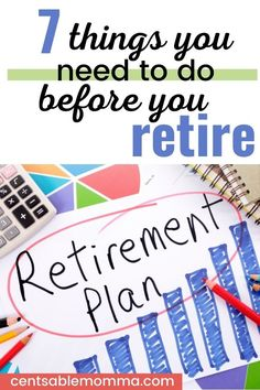 You know you want to retire at some point in your life, but what do you need to do to be prepared for it? Check out these 7 Things You Need to Do Before You Retire for some ideas of the plans you need to make now. Investing For Retirement, Retirement Planning, Do What You Want, What Happened To You, Health Savings Account, Do Your Own Thing, Mortgage Payment, Financial Planner, Budgeting Finances