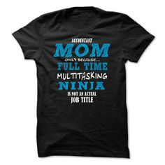 Accountant Mom ninja T-shirt T Shirt, Hoodie, Sweatshirt