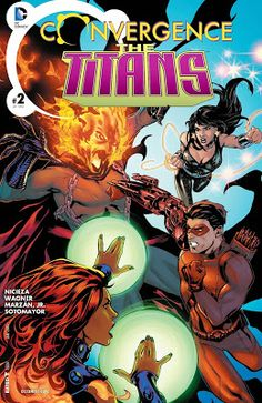 Weird Science: Convergence: The Titans #2 Review and *SPOILERS*