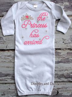 one of the grandmas please make this! The Princess Has Arrived White Gown