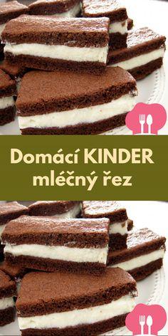 Domácí KINDER mlécný rez Tiramisu, Ethnic Recipes, Food, Tiramisu Cake, Meals