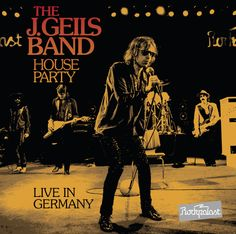 The j geils band house party live in germany deze registratie uit