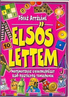 Elsős lettem gyakorló füzet - Márta Szabó - Picasa Web Albums Web Gallery, After School, Projects To Try, Teaching, Education, Math, Text File, Ariel, Pdf