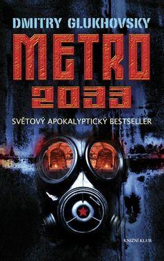 Knižní špajz: Metro 2033; Dmitry Glukhovsky