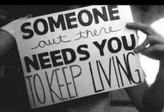 Someone needs you.