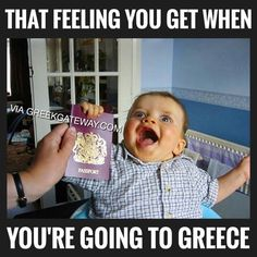 That feeling you get when you're going to Greece. Greek Memes, Funny Greek Quotes, Funny Quotes, Greek Sayings, Greece Quotes, Greek Beauty, Greek Culture, The Son Of Man, Travel Humor