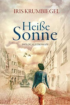 Heiße Sonne eBook: Iris Krumbiegel: Amazon.de: Bücher Iris, Kindle, Importance Of Library, Cant Stop Thinking, Some Words, Fiction Books, Book Recommendations, Reading Lists, Just Go