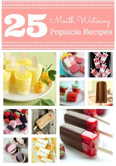 I have to try some of these mouth watering popsicle recipes #popsicle #recipes