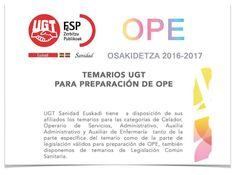 UGT Sanidad Euskadi tiene a disposición de sus afiliados los temarios de varias categorías válidos para preparación de OPE Osakidetza 2016-2017https://goo.gl/4WorpB