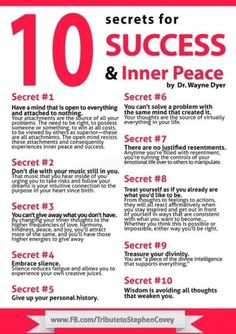 10 Secrets for Success & Inner Peace - Dr. Wayne Dyer http://www.ashifthappens.com