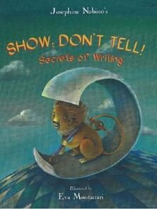 "Just revised this popular lesson from two years back. Using this great mentor text, students create interactive showing riddles with words, pictures, and Post-its in their notebooks. This is a great way to introduce ""showing"" writing. Lesson link: http://corbettharrison.com/free_lessons/Show-Dont-Tell.htm"