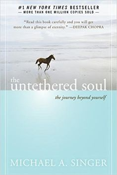 Amazon.com: The Untethered Soul: The Journey Beyond Yourself (9781572245372): Michael A. Singer: Books