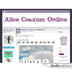 Alice Coaxum Online - Internet Marketing From A-Z [Kindle Edition]