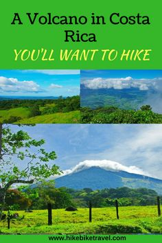 Miravelles Volcano in Costa Rica is one you'll want to hike - but get a guide