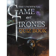 The Unofficial Game of Thrones Quiz Book by Bell & Mackenzie | Trivia Books at The Works