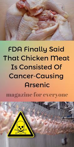 According to the Associated Press the FDA was able finally to prove that the chickens who are being given the drug the examinations held over them are actually positive for inorganic arsenic.