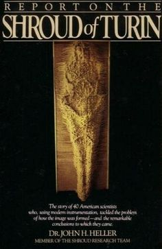 Report on the Shroud of Turin Research Projects, Turin, Scientists, Jesus Christ, Blood, Christian, Christians