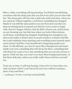It will stop hurting